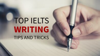 Photo of Top 10 IELTS Writing tips